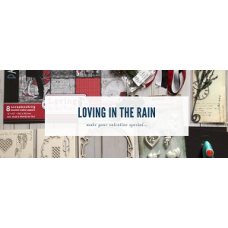 Loving In The Rain Kit